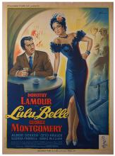 Grinsson, Boris. Lu Lu Belle. Paris: Bedos, 1948. Dorothy Lamour stars in this story related to a Broadway actress and her wealthy suitor, played by George Montgomery. French Grande (46 x 63Ó). Minor staining and chips in margins; B+.