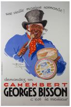 Le Monnier, Henry. Camembert Georges Bisson. Paris: Joseph Charles, ca. 1937. A laughing cheesemonger in a top hat samples Bisson?s finest wares. French Grande (46 x 63Ó). Restoration at extremities; B+.