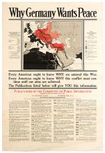 Why Germany Wants Peace. Washington D.C.: C.S. Hammond & Co., United States Committee on Public Information, 1918. Political propaganda regarding World War I, with a map of Europe, Northern Africa, and the Middle East and the text ÐThe Secret of Germany's Peace Offers.Ó 20 _ x 30 _Ó. Partially mounted on cardboard. Few small tears, widespread creasing. B.