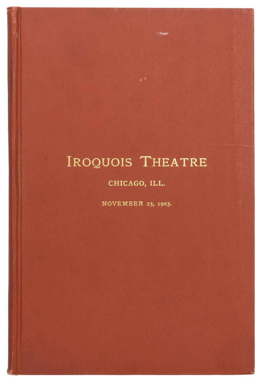 [CHICAGO]. IROQUOIS THEATRE SOUVENIR PROGRAMME. CHICAGO: PR...
