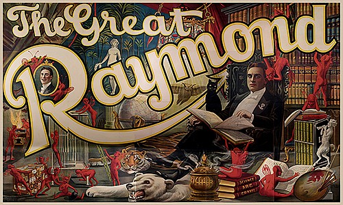 Raymond, Maurice (Morris Raymond Saunders). The Great Raymond. Cleveland: Otis Litho, 1912. Color billboard (twenty-four sheet) lithograph depicts the magician seated with a black cat in his library, which is filled with servant imps, skins of exotic