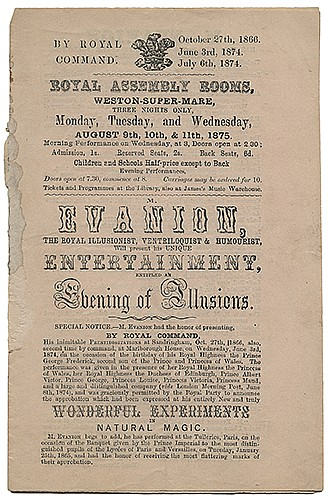 Evanion, Henry. Evanion Program. An Evening of Illusions. London, 1875. Bi-fold letterpress program for Evanion, whose ñNovel Programmeî includes CagliostroÍs Clock, Egyptian Necromancy, The Floral Wonder, Arabesque Rings, and other feats. With a