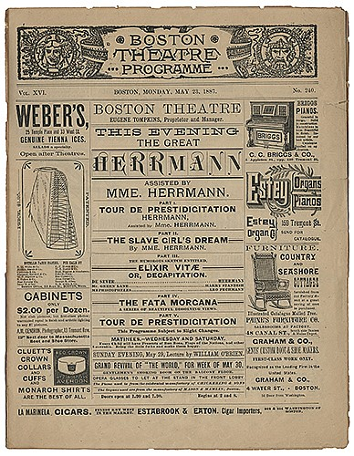 Herrmann, Alexander and Adelaide. Boston Theatre Program. Boston, 1887. Bi-fold theatrical program featuring the Herrmanns on the cover, presenting Tour De Prestidigitation, The Slave GirlÍs Dream, Elixir Vitae, and The Fata Morgana. Illustrated