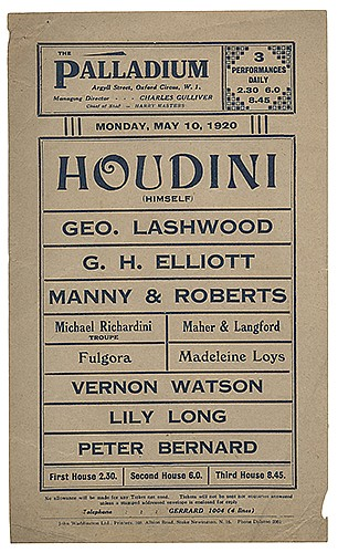 Houdini, Harry (Ehrich Weiss). Houdini Palladium Handbill. London: John Waddington Printers, 1920. Letterpress handbill headlined ñHoudini (Himself).î 9 _ x 5 _î. Minor chip in right margin not affecting printed area. A-.