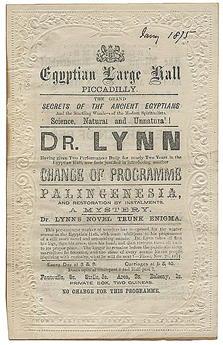 Lynn, Dr. (Hugh Simmons). Dr. Lynn Egyptian Hall Program. London: S. Firth, 1875. Letterpress bi-fold program, with embossed borders stamped in blind, describing the program in detail, including Spirit Manifestations, Second Sight, Mysterious
