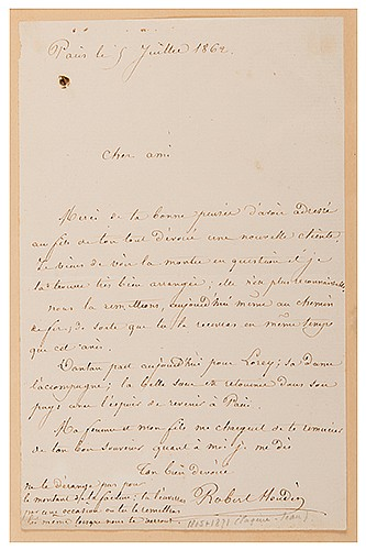 Robert-Houdin, Jean Eugene (French, 1805 _ 1871). Autograph Letter Signed, ñRobert-Houdin,î to a Friend. Paris, July 5, 1862. On one sheet of notepaper, addressed to an unnamed friend, regarding the modification of a timepiece, very likely so that