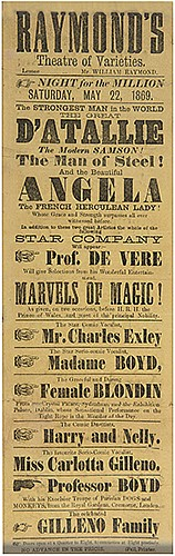 DeVere, Charles (Herbert Shakespeare Gardiner Williams). RaymondÍs Theatre of Varieties. Marvels of Magic. [London]: Fell, 1869. Letterpress variety broadside for DeVere, billed alongside a strongman (DÍAtallie the Modern Samson), a strongwoman