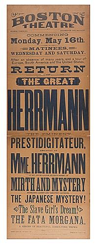 Herrmann, Alexander. The Great Herrmann Broadside. Boston: F.A. Searle, (1887). Striking letterpress broadside heralding the return of Alexander and Adelaide Herrmann to Boston after their years-long foreign and domestic tours. Minor toning, tiny