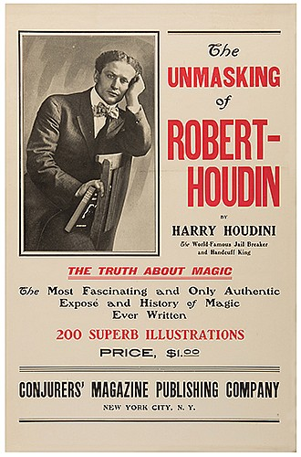 Houdini, Harry (Ehrich Weiss). The Unmasking of Robert-Houdin Window Card. [New York], 1908. Pictorial bookshop window card for HoudiniÍs work, bearing a handsome offset photo of Houdini in the corner. 19 x 12î. Black wooden frame. Few minor short