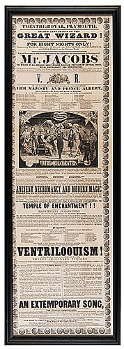 Jacobs, Mr. Jacobs The Wizard Conjuring Broadside. Plymouth: Nettleton, ca. 1844. Pictorial letterpress broadside advertising the magic and ventriloquism of the English conjuror. Bearing an illustration of ñVentriloquial Characters,î with a border