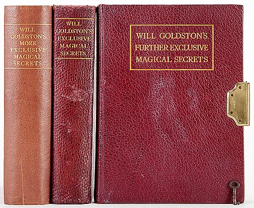 Goldston, Will. Magical Secrets Locked Book Trilogy. London, 1912 _ 27. Three volumes, each from the limited first edition, comprising: Exclusive Magical Secrets (1912), More Exclusive Magical Secrets (1921), and Further Exclusive Magical Secrets