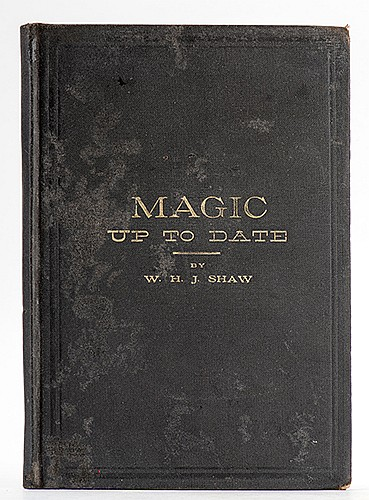 [Houdini, Harry (Ehrich Weiss)] W.H.J. Shaw. Magic Up To Date, or ShawÍs Magical Instructor [HoudiniÍs Copy]. Chicago, [1896]. PublisherÍs gilt-stamped cloth. Front pastedown bearing an early pictorial bookplate of HoudiniÍs printed in Gothic