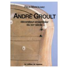 Book: Andre Groult: Decorateur-ensemblier du XXe siecle