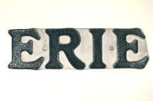 Vintage Painted Cast Aluminum Erie Sign