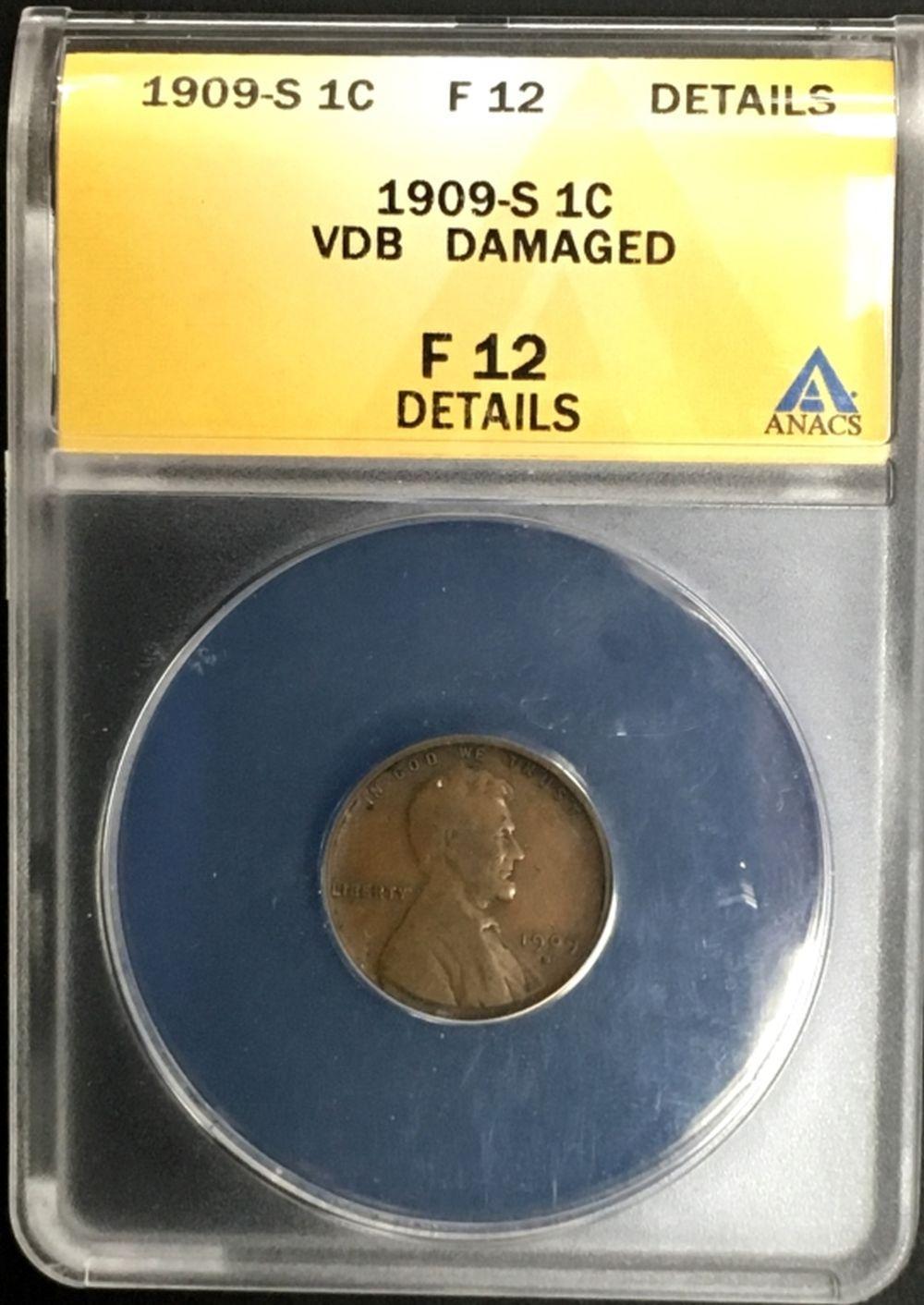Lot 141: 1909-S VDB F-12 DETAILS DAMAGED - ANACS