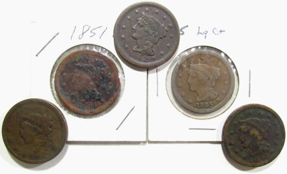 5- LARGE CENTS- 1838, 1845, 1847, 1851, 1852