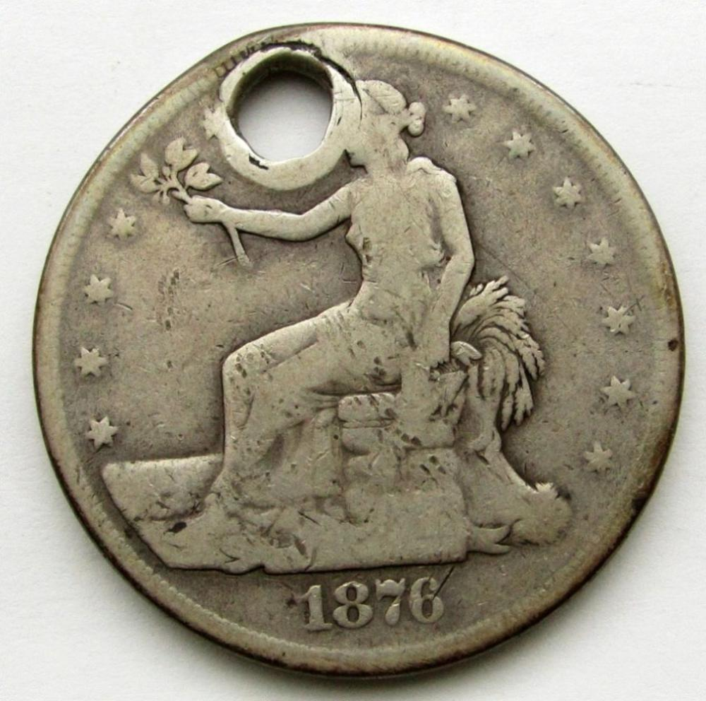 1876 TRADE DOLLAR HOLED