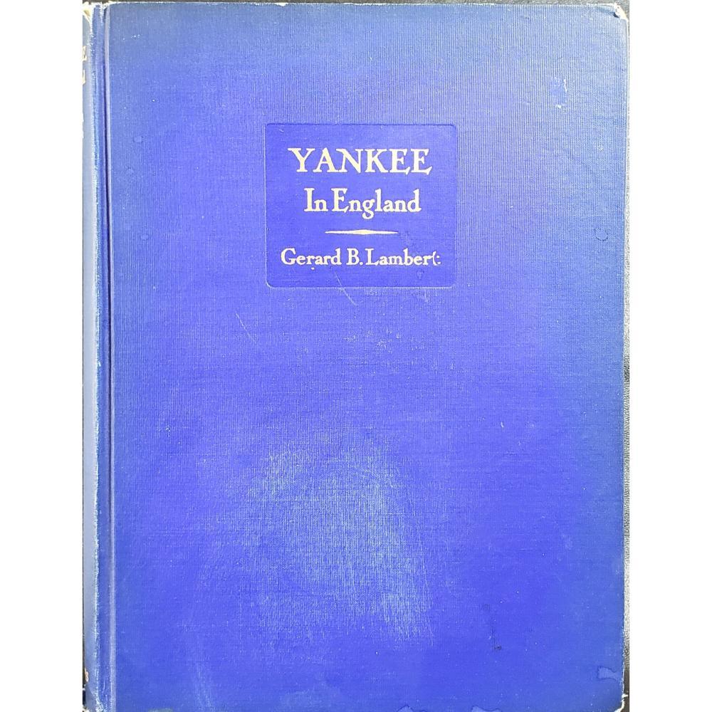 Yankee In England Book 1937 Gerard B Lambert