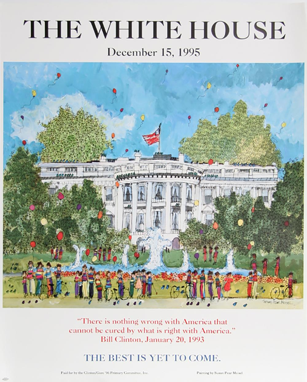 SUSAN PEAR MEISEL, THE WHITE HOUSE - BILL CLINTON, POSTER