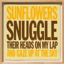 John Giorno, Sunflowers Snuggle Their Heads On My Lap And Gaze Up at the Sky , Screenprint