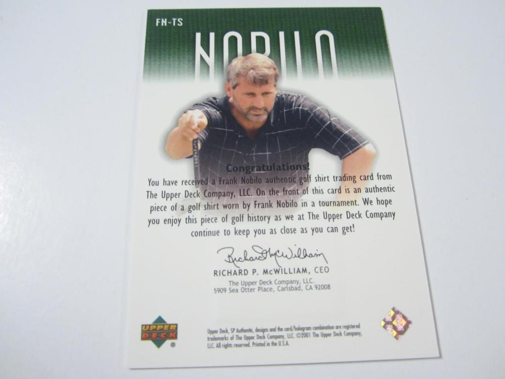 Lot 165: 2001 UPPERDECK GOLF FRANK NOBILO PIECE OF GAME USED SHIRT CARD