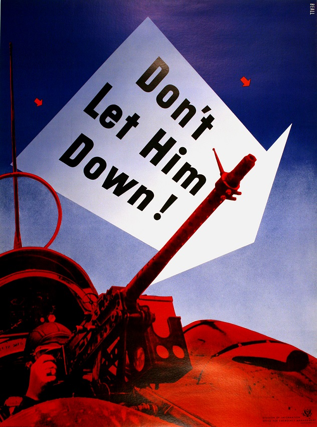DON'T LET HIM DOWN! ORIGINAL VINTAGE WWII POSTER BY LESTER BEALL