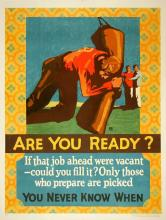 ORIGINAL VINTAGE 1927 MATHER WORK INCENTIVE POSTER -ARE YOU READY? - YOU NEVER KNOW WHEN