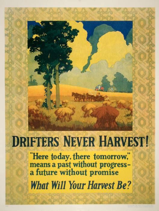 ORIGINAL VINTAGE 1927 MATHER WORK INCENTIVE POSTER -DRIFTERS NEVER HARVEST