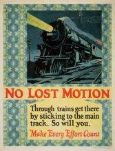 ORIGINAL VINTAGE 1927 MATHER WORK INCENTIVE POSTER -NO LOST MOTION TRAIN