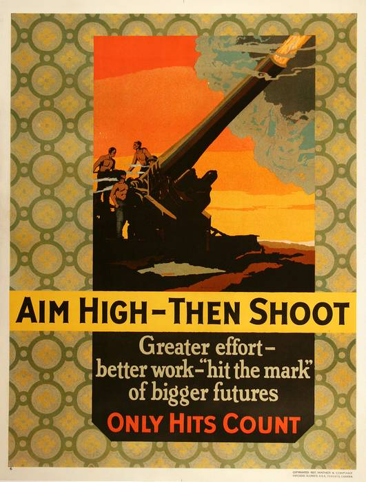 ORIGINAL VINTAGE 1927 MATHER WORK INCENTIVE POSTER -AIM HIGH - THEN SHOOT