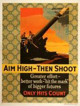 ORIGINAL VINTAGE 1927 MATHER WORK INCENTIVE POSTER -AIM HIGH - THEN SHOOT