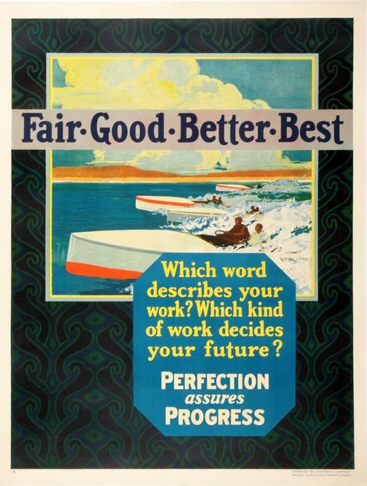 ORIGINAL VINTAGE 1927 MATHER WORK INCENTIVE POSTER -FAIR GOOD BETTER BEST