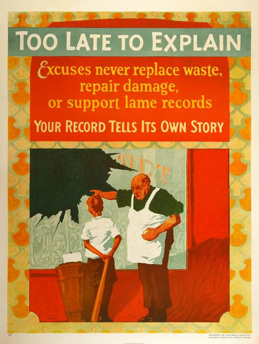 ORIGINAL VINTAGE 1927 MATHER WORK INCENTIVE POSTER -TOO LATE TO EXPLAIN