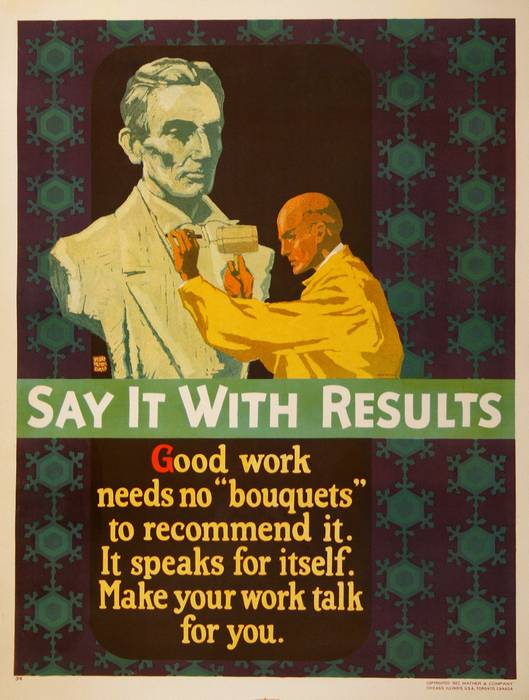 ORIGINAL VINTAGE 1927 MATHER WORK INCENTIVE POSTER -SAY IT WITH RESULTS - ABRAHAM LINCOLN