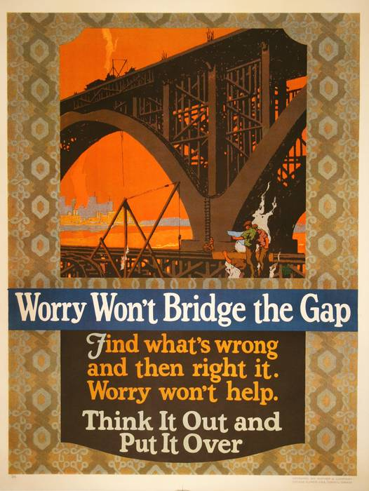ORIGINAL VINTAGE 1927 MATHER WORK INCENTIVE POSTER -WORRY WON'T BRIDGE THE GAP