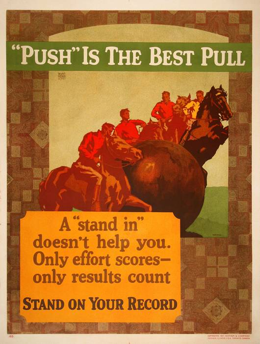 ORIGINAL VINTAGE 1927 MATHER WORK INCENTIVE POSTER -PUSH IS THE BEST PULL