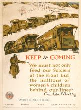 KEEP IT COMING - UNITED STATES FOOD ADMINISTRATION ORIGINAL VINTAGE WWI POSTER BY ILLIAN