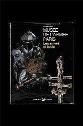 LITERATURE: MUSE DE L´ARMEE PARIS - LES ARMES ET