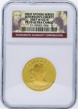 2007-W NGC PF70 U.C. First Spouse Series Jefferson's Liberty Gold Coin
