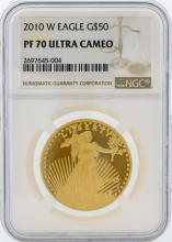 2010-W NGC PF 70 Ultra Cameo $50 American Eagle Gold Coin