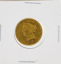 1848 $5 Liberty Head Half Eagle Gold Coin