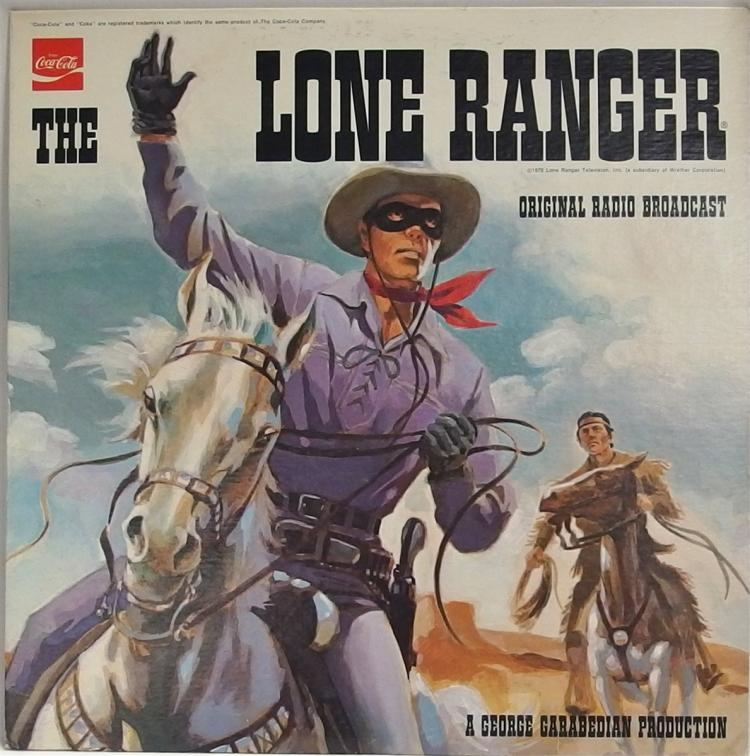 Vinyl Record 33-1/2 – THE LONE RANGER Original Radio Broadcast, 1973 Mark 56 Records
