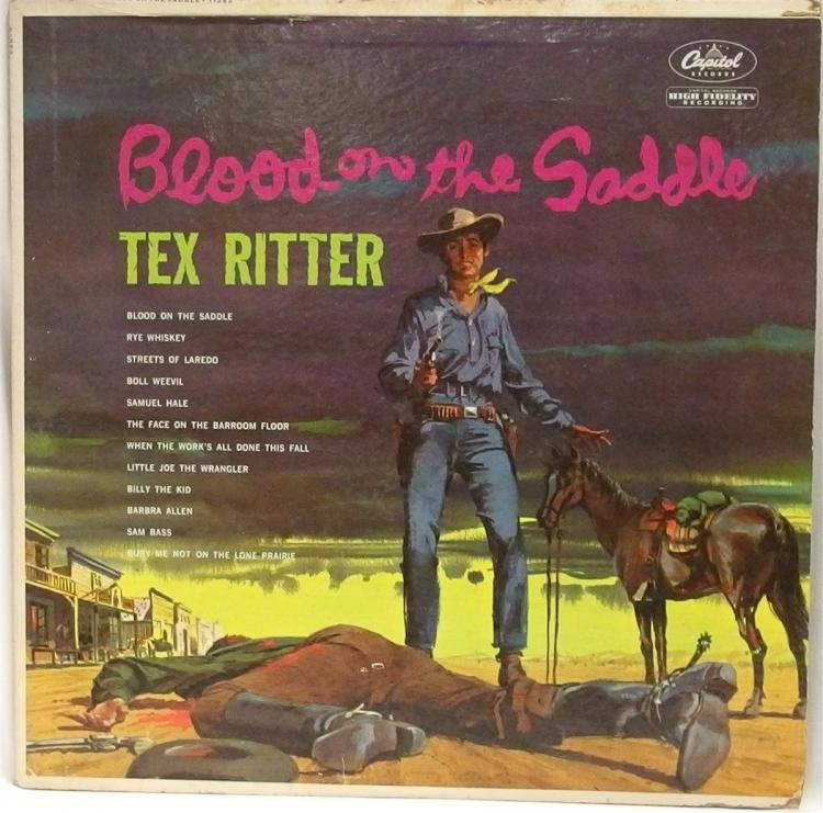 Vinyl Record 33-1/2 – TEX RITTER Blood on the Saddle, 1960 Capitol Records