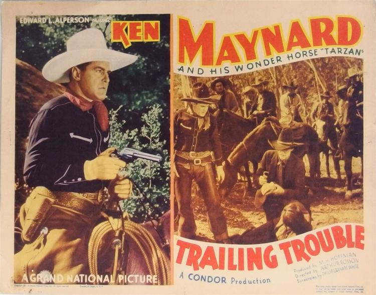 Movie Lobby Poster – KEN MAYNARD & his Wonder Horse TARZAN Trailing Trouble, 11x14