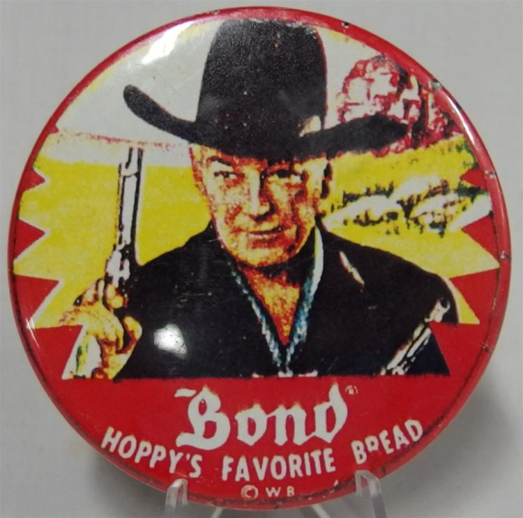 Pinback - HOPALONG CASSIDY Bond Hoppy's Favorite Bread, Copyright WB, 3""