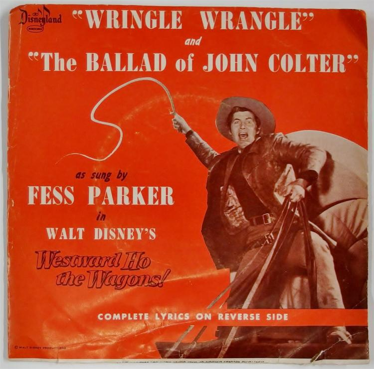 1956 Disneyland Record 78 WRINGLE WRINGLE / THE BALLAD OF JOHN COLTER Westward Ho the Wagons, FB-2139