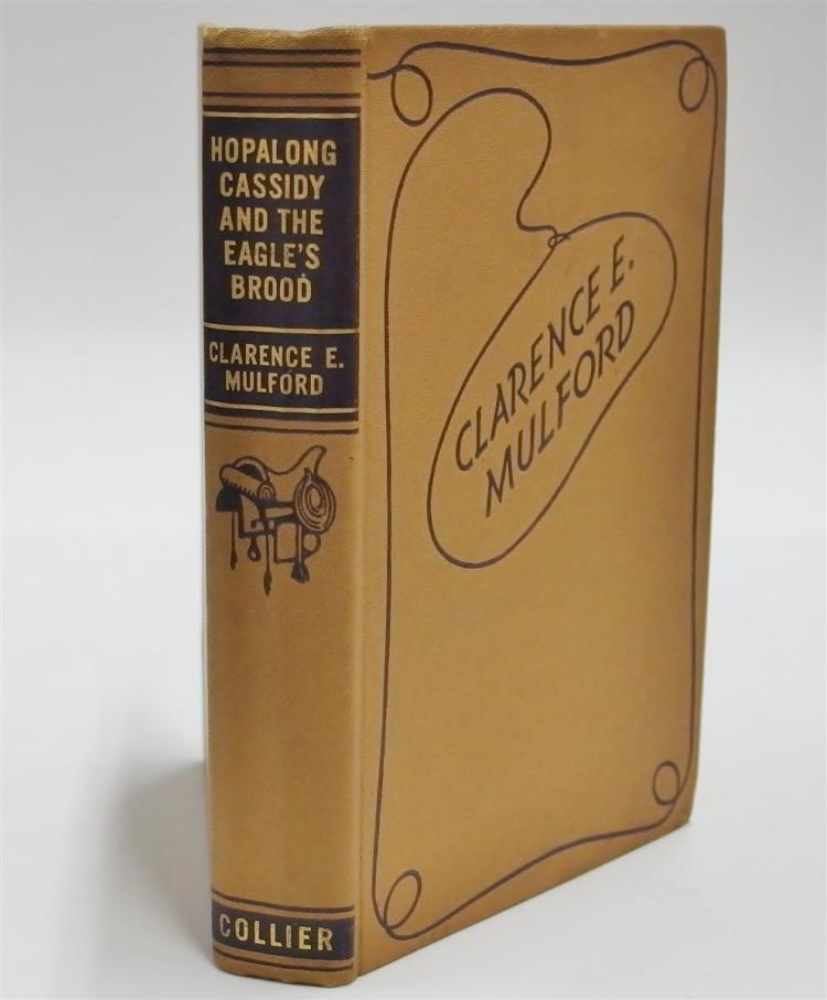 Chapter Book: HOPALONG CASSIDY and the Eagle's Brood by Clarence E. Mulford, 1931