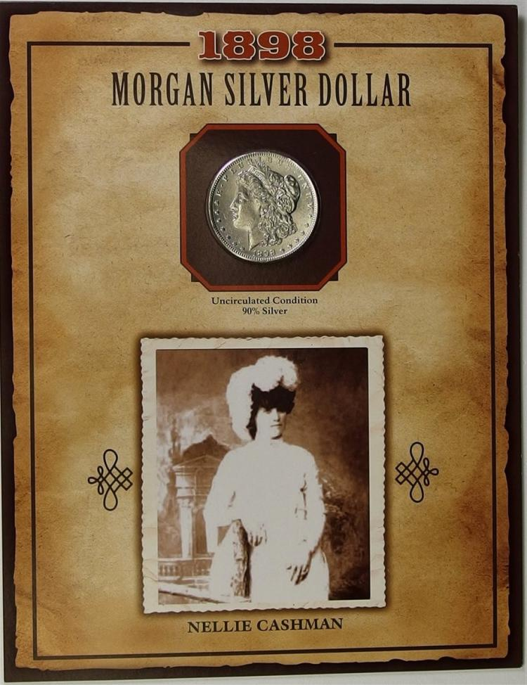1898 MORGAN Silver Dollar - PCS Legends of West Coin & Stamp NELLIE CASHMAN