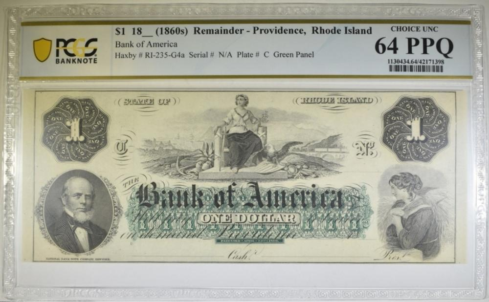 18-- $1 REMAINDER NOTE BANK OF AMERICA PCGS 64 PPQ