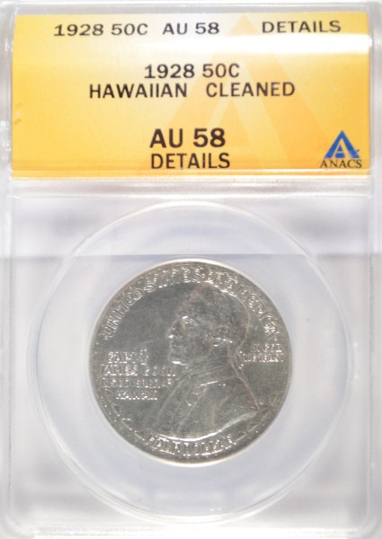 1928 Hawaiian half $ ANACS58 clnd est $1400-$1500